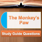 """The Monkey's Paw"" Study Guide Questions"
