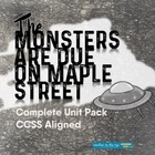 """The Monsters are Due on Maple Street"" Complete Unit Pack! {CCSS}"