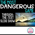 """""""Most Dangerous Game"""" Through the Text Powerpoint"""