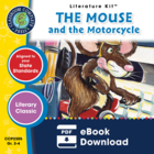 The Mouse and the Motorcycle Gr. 3-4 - Common Core Aligned