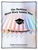 The Necklace Guy de Maupassant Complete Lesson Plan and Wo