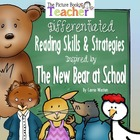 The New Bear at School by Carrie Weston Reading Skills and
