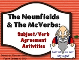 The Nounfields and the McVerbs 2.0 {Subject/Verb Agreement