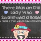 The Old Lady Who Swallowed a Rose {Speech & Language Exten
