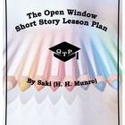 The Open Window by Saki Lesson Plan, Worksheets, Lectures