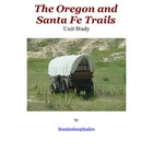 The Oregon and Santa Fe Trails Unit Study