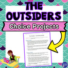The Outsiders Culminating Choice Projects