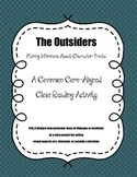 The Outsiders: Making Inferences About Character Traits