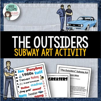 The Outsiders - Subway Art Project / Writing Prompt