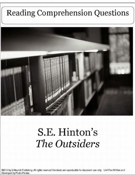 The Outsiders by S.E. Hinton Reading Comprehension Questions