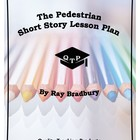 The Pedestrian by Ray Bradbury Lesson Plans, Worksheets, Lectures