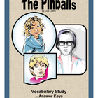 The Pinballs  Vocabulary Study