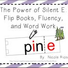 The Power of Silent E - Flip Books and Word Work Bundle