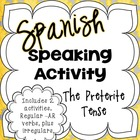 The Preterite Tense Spanish Speaking Activity
