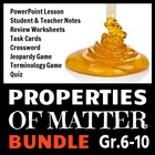 The Properties of Matter - LESSON BUNDLE