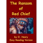 The Ransom of Red Chief - Easy Reading Version