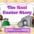 The Real Easter Story