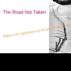 The Road Not Taken Poem Analysis Robert Frost 26 Slides
