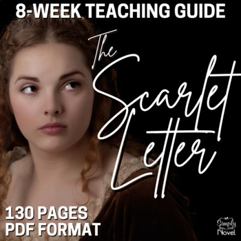 The Scarlet Letter Literature Guide: Common Core Aligned T