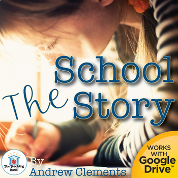 The School Story Novel Unit ~ Common Core Aligned!