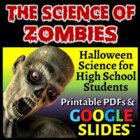 The Science of Zombies - Halloween Science for High School