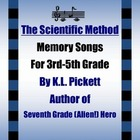 The Scientific Method - Memory Songs for 3rd-5th Grade