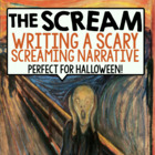 The Scream Narrative Writing Assignment: Art Inspired Writ