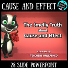 The Smelly Truth About Cause and Effect PowerPoint Lesson