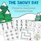 The Snowy Day: A Phonemic Awareness Companion Pack