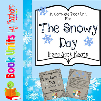 The Snowy Day by Ezra Jack Keats Book Unit