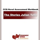 The Stories Julian Tells - Common Core Aligned Assessment Packet