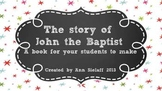 The Story of John the Baptist freebie