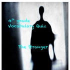 The Stranger Vocabulary Quiz