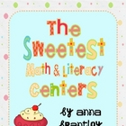 The Sweetest Math and Literacy Center Packet!!