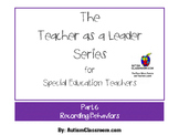 The Teacher as a Leader Series for Special Ed. (Part 6 Rec