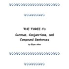 The Three C's:  Commas, Conjunctions, and Compound Sentences