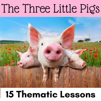 The Three Little Pigs - Kindergarten and 1st Grade CCSS Th