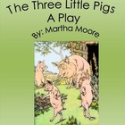 The Three Little Pigs- Play Script