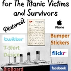 The Titanic Victims and Survivors: Social Networking Pages