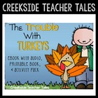 The Trouble With Turkeys (eBook with Audio, Printable Book