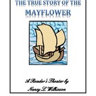 The True Story of the Mayflower - A Reader's Theater