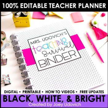 The ULTIMATE Teaching Survival Binder: Black and White With Pops of Color Theme