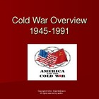 The US and USSR -Cold War Overview Powerpoint (1945-1991)