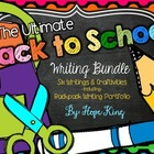 The Ultimate Back to School Writing Bundle: 6 Writing Proj