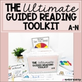 The Ultimate Guided Reading Toolkit
