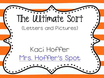 The Ultimate Sort {Letter and Picture Sorts}