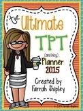 BEST SELLER****The Ultimate TpT and Blog Planner