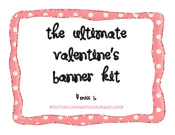 The Ultimate Valentine's Banner Kit