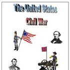 The United States Civil War Unit: Worksheets, Activities,