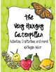 The Very Hungry Caterpillar Unit {Eric Carle}